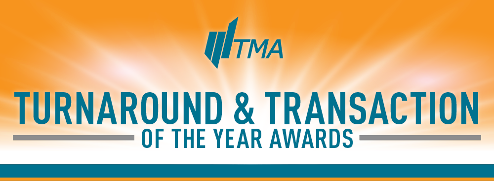TMA TURNAROUND AND TRANSACTION OF THE YEAR AWARDS