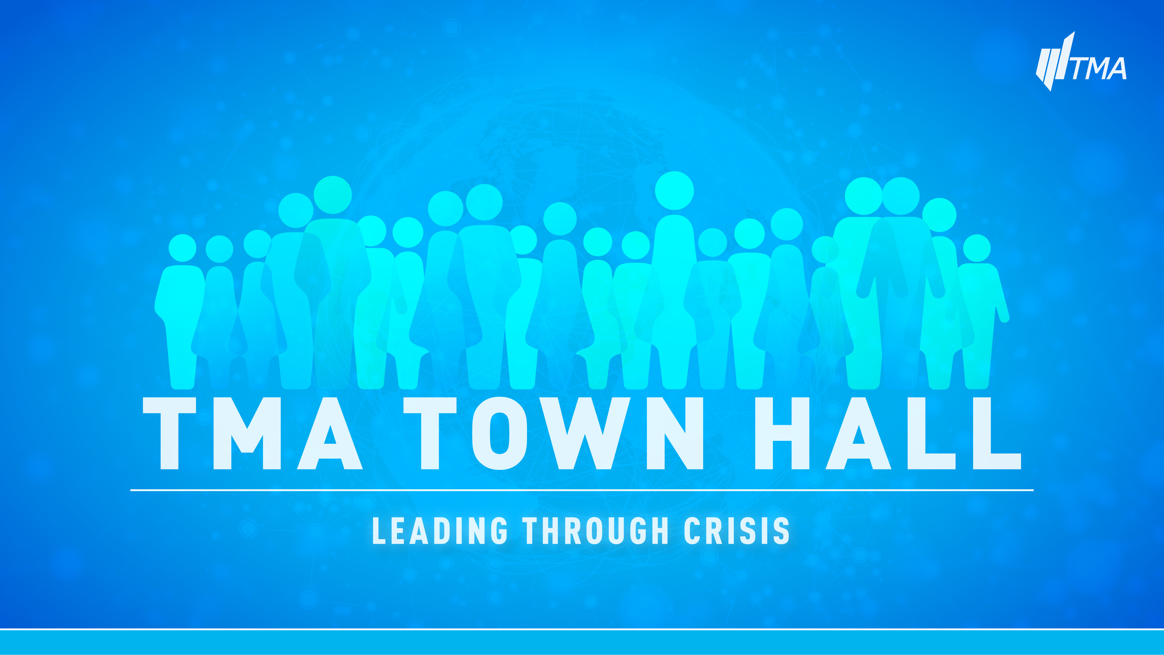 TMA Town Hall for April 8, 2020