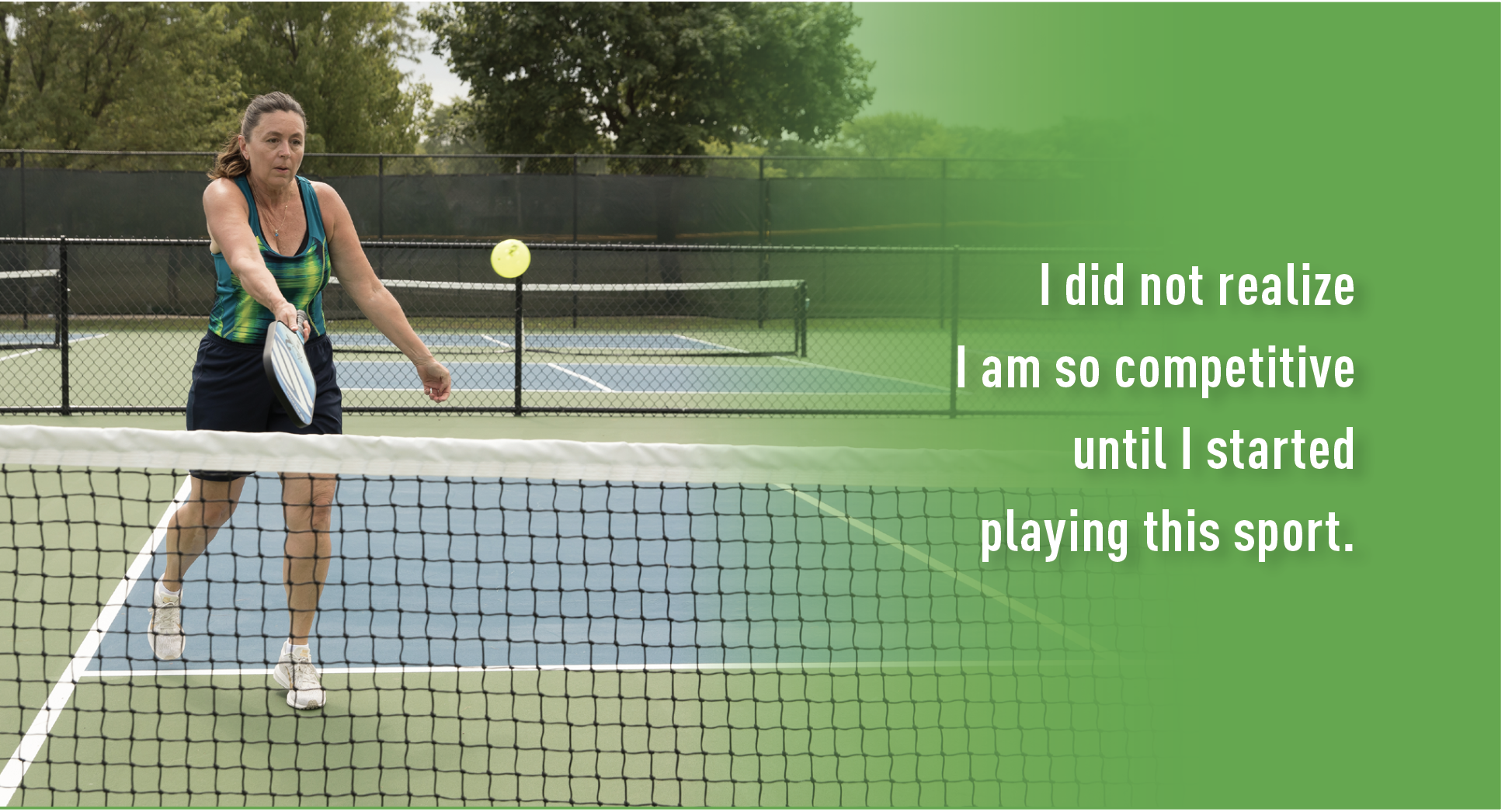 Quote:  I did not realize I am so competitive until I started playing this sport.